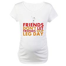 Friends Dont Let Friends Skip Leg Day Shirt