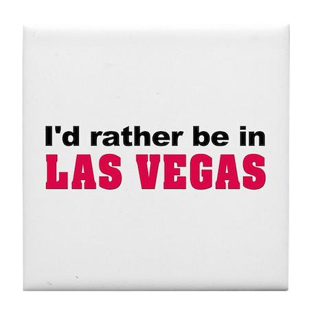 I'd rather be in Las Vegas Tile Coaster