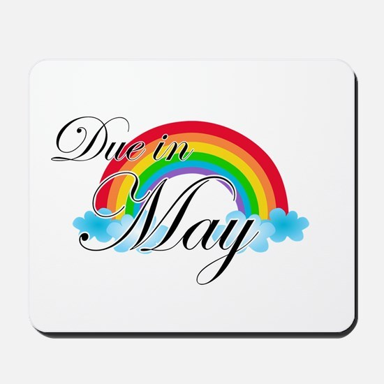 Due in May Rainbow Mousepad