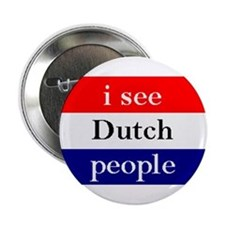i see Dutch people button Button