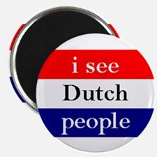 i see Dutch people button Magnet