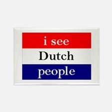 i see Dutch people button Rectangle Magnet