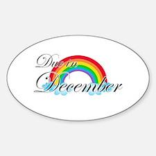 Due in December Rainbow Sticker (Oval)