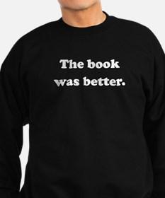 The Book Was Better Jumper Sweater