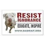 Resist Ignorance Rectangle Sticker