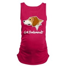 Got Foxhound Maternity Tank Top