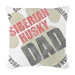 Siberian Husky Dad Woven Throw Pillow