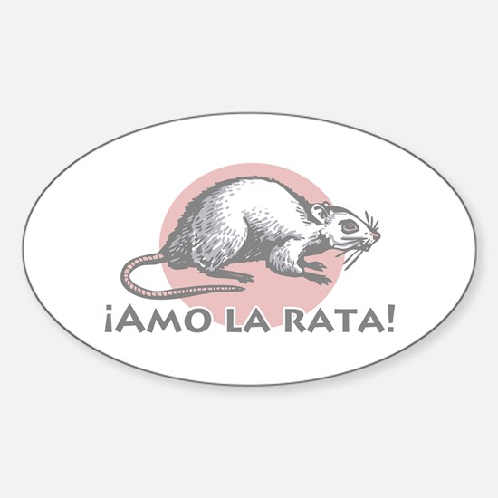 Love the Rat Spanish Oval Decal