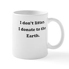 Donate To The Earth Small Mug