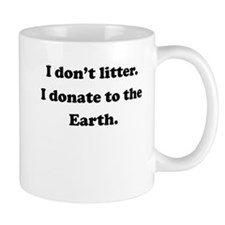Donate To The Earth Small Mug