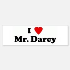 I Love Mr. Darcy Bumper Bumper Bumper Sticker