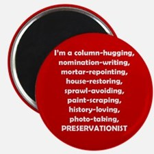I'm a Preservationist! Magnet