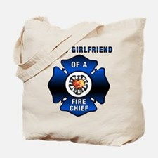 Fire Chief Proud Girlfriend Tote Bag