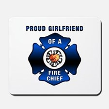 Fire Chief Proud Girlfriend Mousepad