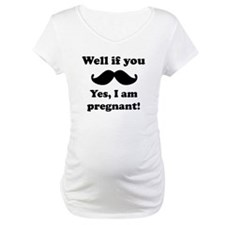 If You Mustache Yes Im Pregnant Shirt