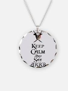 Keep Calm Say ARRR Necklace