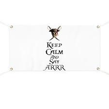 Keep Calm Say ARRR Banner