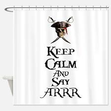 Keep Calm Say ARRR Shower Curtain