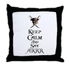 Keep Calm Say ARRR Throw Pillow
