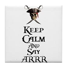 Keep Calm Say ARRR Tile Coaster