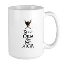 Keep Calm Say ARRR Mug