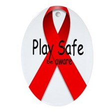 Play Safe -Be Aware Oval Ornament