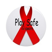 Play Safe -Be Aware Ornament (Round)