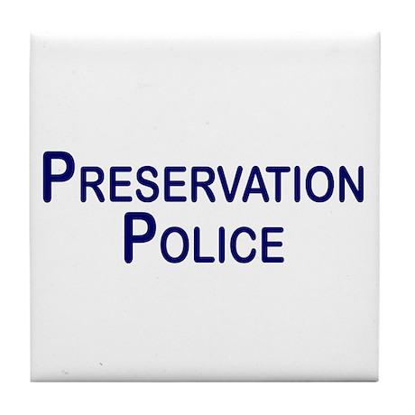 Preservation Police Tile Coaster