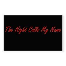 Night Calls My Name Rectangle Decal