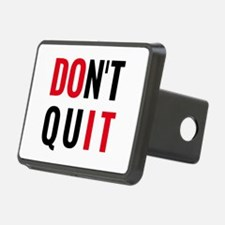 do it, don't quit, motivational text design Hitch