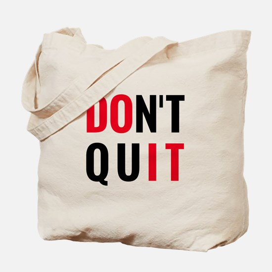 do it, don't quit, motivational text design Tote B