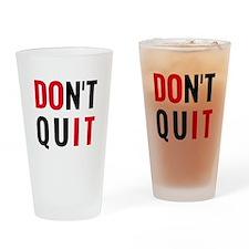 do it, don't quit, motivational text design Drinki