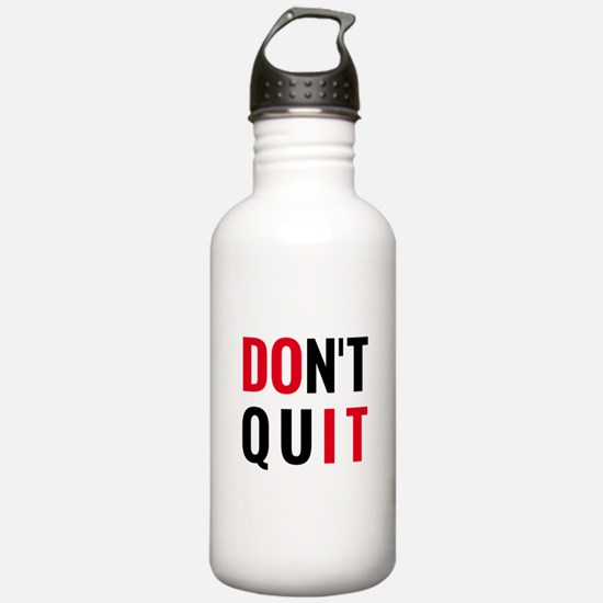 do it, don't quit, motivational text design Water