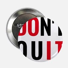do it, don't quit, motivational text design 2.25""