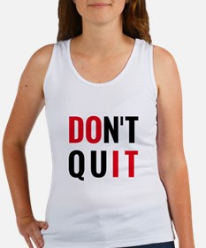 do it, don't quit, motivational text design Tank T