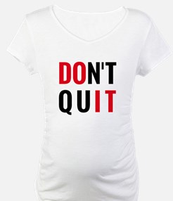 do it, don't quit, motivational text design Matern