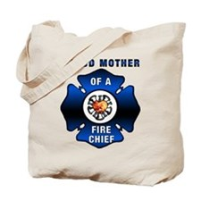 Fire Chiefs Mother Tote Bag