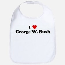 I Love George W. Bush Bib