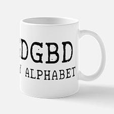 DGDGBD IS MY ALPHABET Mug