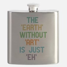 The Earth Without Art Flask