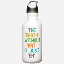 The Earth Without Art Water Bottle