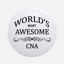 World's Most Awesome CNA Ornament (Round)