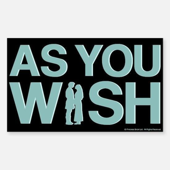 As You Wish Princess Bride Sticker (Rectangle)
