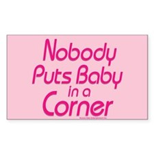 Nobody Puts Baby in a Corner Sticker