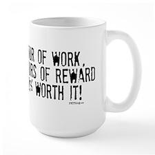 1 Hour of Work Mug