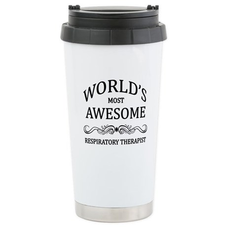 World's Most Awesome Respiratory Therapist Stainle
