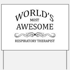 World's Most Awesome Respiratory Therapist Yard Si