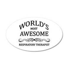 World's Most Awesome Respiratory Therapist Wall Decal