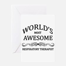 World's Most Awesome Respiratory Therapist Greetin