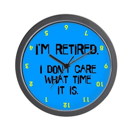 Don't Care - Retired - Wall Clock